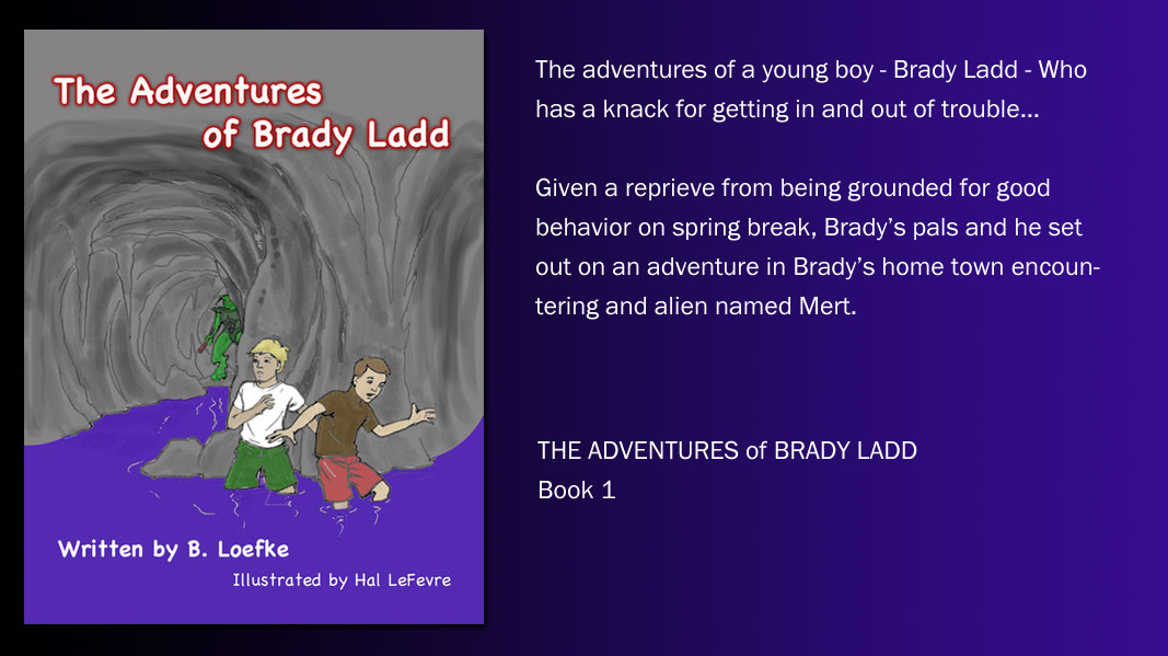 Adventures of Brady Ladd