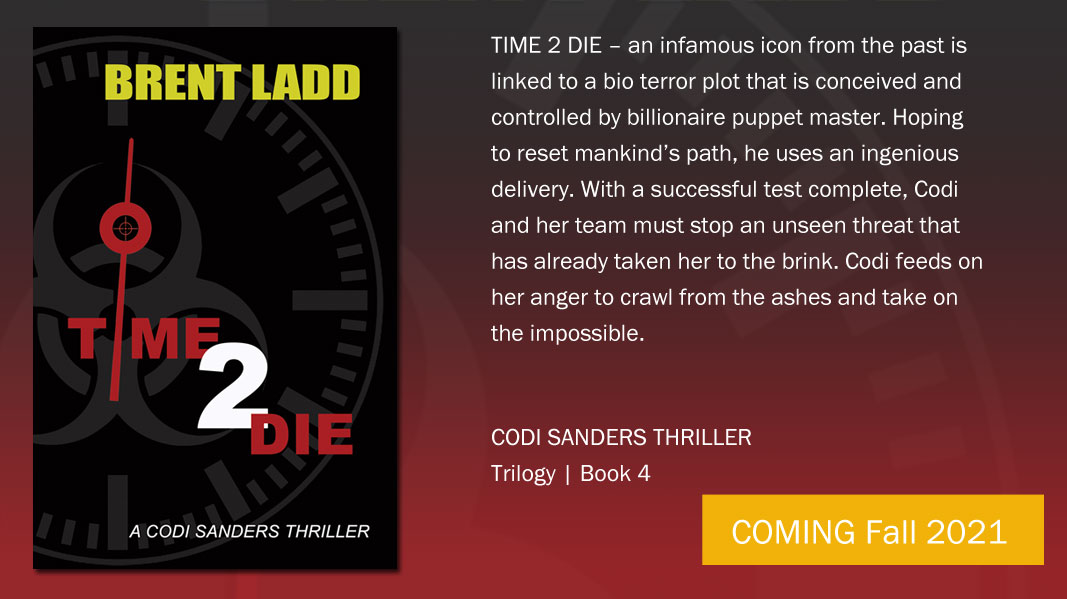 Time 2 Die by Brent Ladd